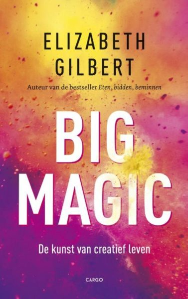 big magic van elizabeth gilbert